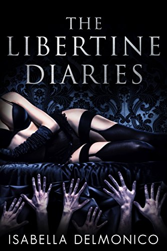 The Libertine Diaries (English Edition)