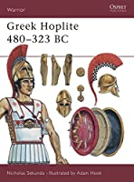 Greek Hoplite 480-323 BC (Warrior)