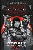 STAR WARS LAST JEDI COBALT SQUADRON HC (Star Wars: The Last Jedi)