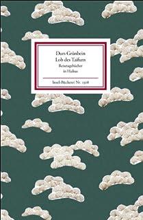 Lob des Taifuns: Reisetagebücher in Haikus (Insel-Bücherei