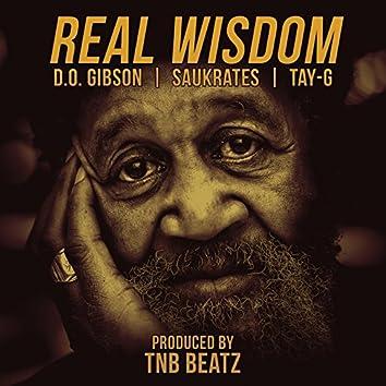 Real Wisdom (feat. Saukrates, Tay-G)