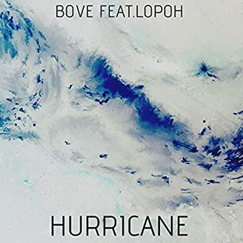 Hurricane (feat. Lopoh)