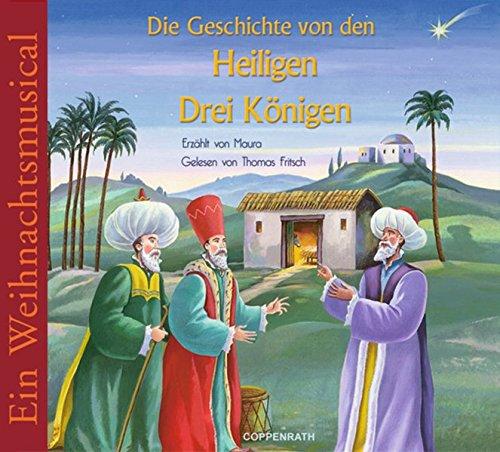 Die Geschichten Von Den Heiligen Drei Königen (CD)