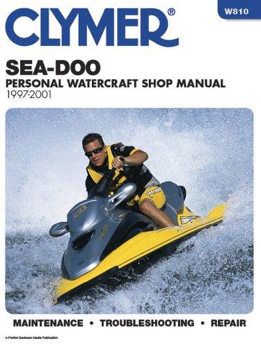 Sea-Doo Water Vehicles Shop Manual: 1997-2001 (Clymer Personal Watercraft)