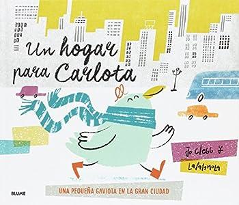 Un hogar para Calota: Una pequeña gaviota en la gran ciudad