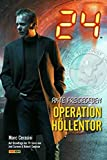 Marc Cerasini: 24 - Operation Höllentor