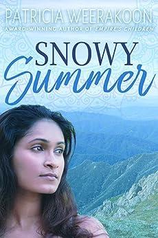 [Patricia Weerakoon]のSnowy Summer (English Edition)