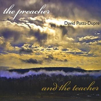 The Preacher and the Teacher