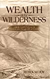 Wealth of the Wilderness: A Middle Eastern Pathway for Transformation through Difficult Seasons (English Edition)