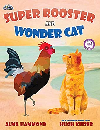 Super Rooster and Wonder Cat