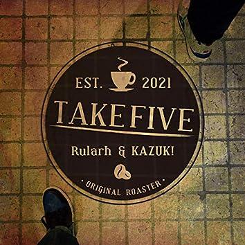 TAKE 5 (feat. KAZUKI)