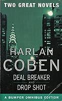 Harlan Coben Two Great Novels Omnibus Deal Breaker and Drop Shot
