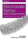 ISBN zu Neuronale Netze selbst programmieren: Ein verständlicher Einstieg mit Python