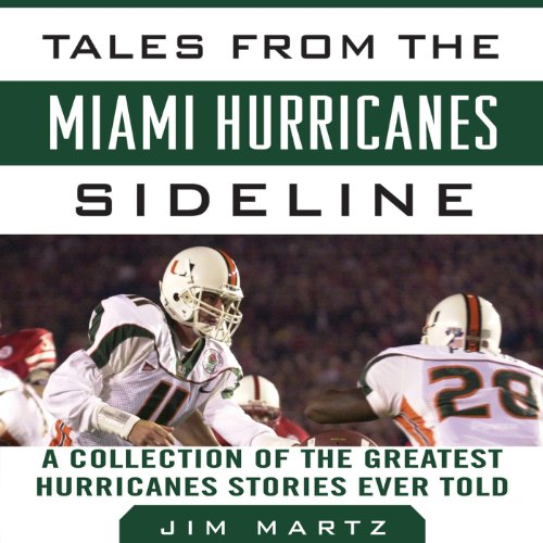 Tales from the Miami Hurricanes Sideline cover art