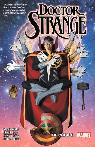 DOCTOR STRANGE BY MARK WAID 04 CHOICE