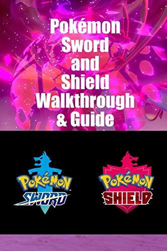 Pokémon Sword and Shield Walkthrough & Guide: Tips and Tricks