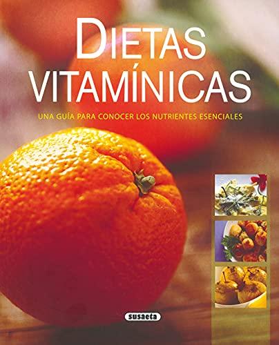 Dietas Vitaminicas. Una Guia Para Conocer Los Nutrientes Esenciales (El Rincón Del Paladar)