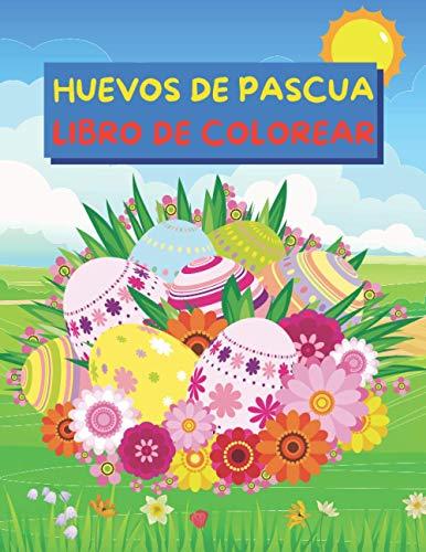 Huevos de Pascua Libro de Colorear: Ilustraciones fáciles y divertidas de colorear y recortar con huevos de Pascua para niños pequeños | Libro para ... | ¡Idea de regalo para rellenar la cesta!