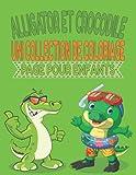 Alligators et Crocodiles Une collection de Coloriage Page Pour Enfants: Une collection unique de livres de coloriage de crocodiles, de superbes pages ... des heures de plaisir et d'amusement.