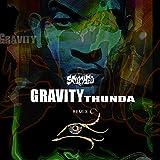 SCORCHED: Gravity Thunda (Remix)