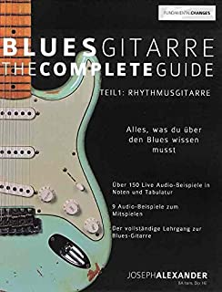 Blues Gitarre - the Complete Guide