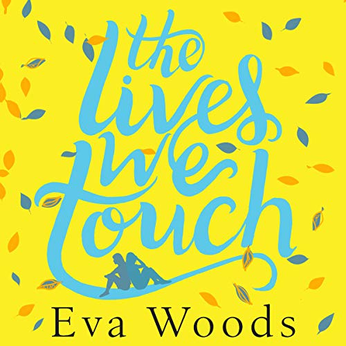 The Lives We Touch audiobook cover art