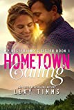 Hometown Calling: Wedding Little Sister Romance (My Best Friend's Sister Book 1)