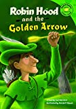 Robin Hood and the Golden Arrow (Read-It! Readers: Legends) (English Edition)