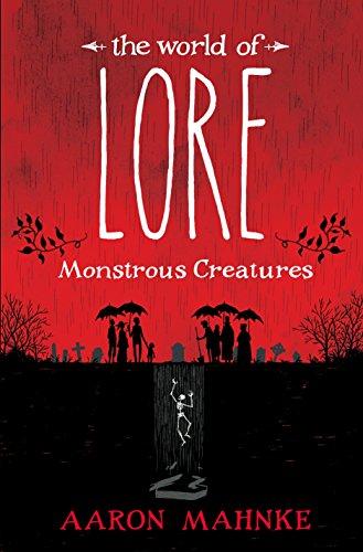 Amazon.com: The World of Lore: Monstrous Creatures eBook: Mahnke ...