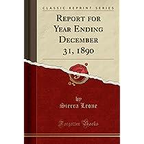 Report for Year Ending December 31, 1890 (Classic Reprint)