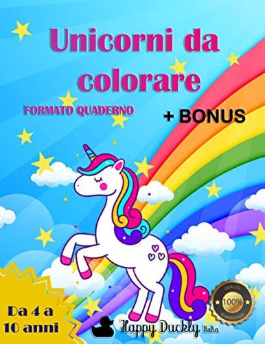 Unicorni da colorare: Incantevoli disegni degli animali magici più simpatici che ci siano. Tantissime immagini formato quaderno per tanti giorni di ... per stimolare la fantasia. Libro per bambini.