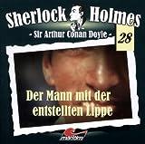 Sherlock Holmes – Fall 28 – Der Mann mit der enstellten Lippe