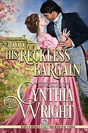 His Reckless Bargain (Rakes & Rebels: The Raveneau Family Book 7)