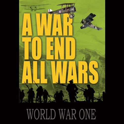 A War to End All Wars audiobook cover art