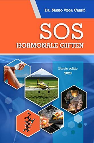 SOS. Hormonale giften (Dutch Edition)