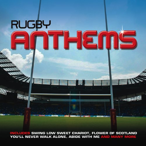 Best Rugby Anthems