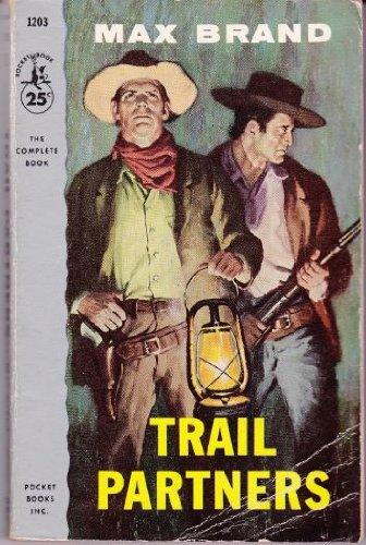 Trail Partners (Pocket Books 1203)