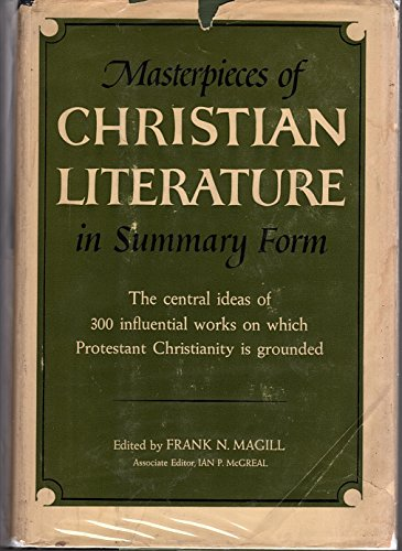 Masterpieces of Christian Literature in Summary Form