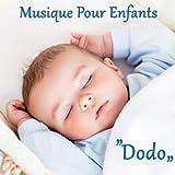 Musique pour Enfants Dodo: Berceuses pour Bebe, Musique Douce et Relaxante pour Dormir, Musique Piano et Flute...