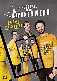 Festival Of The Spoken Nerd - You Can't Polish A Nerd
