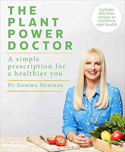 The Plant Power Doctor: A simple prescription for a healthier you (Includes delicious recipes to transform your health) (English Edition)