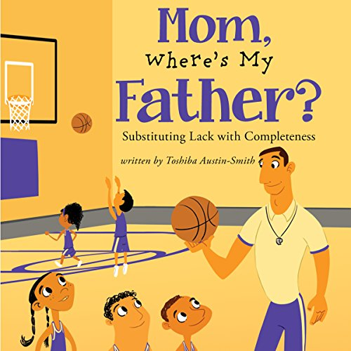 Mom, Where's My Father? audiobook cover art