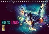 Break Dance (Tischkalender 2021 DIN A5 quer)