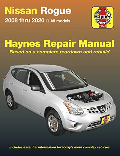 Haynes Nissan Rogue 2008 Thru 2020 All Models: Based on a Complete ...