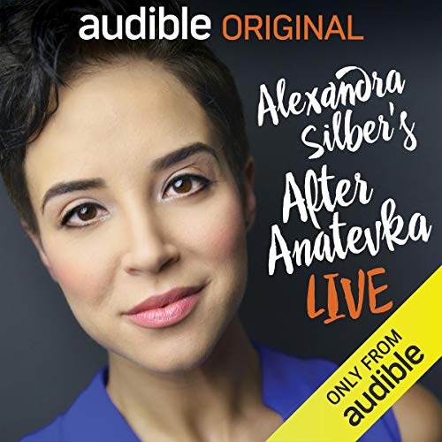 After Anatevka: Live Audiobook By Alexandra Silber cover art
