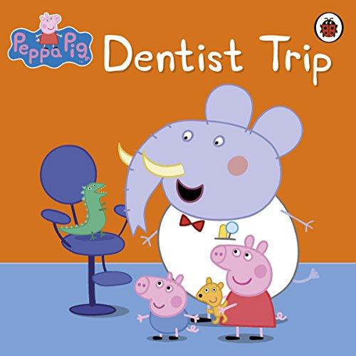 Peppa Pig: Dentist Trip (English Edition)