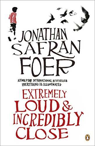 Extremely Loud and Incredibly Close: Jonathan Safran Foer
