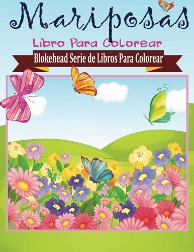 Mariposas Libros para Colorear (Blokehead Serie de Libros Para Colorear)