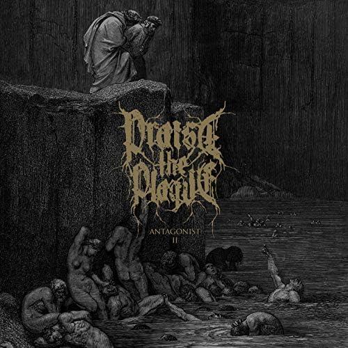 Praise the Plague
