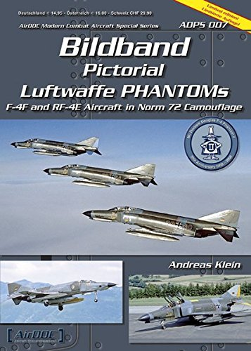 Bildband Luftwaffe Phantoms: F-4F and RF-4E Aircraft in Norm 72 Camouflage